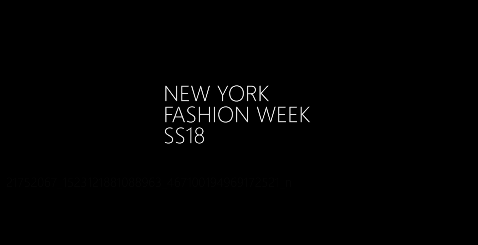 NEW YORK FASHION WEEK SS18
